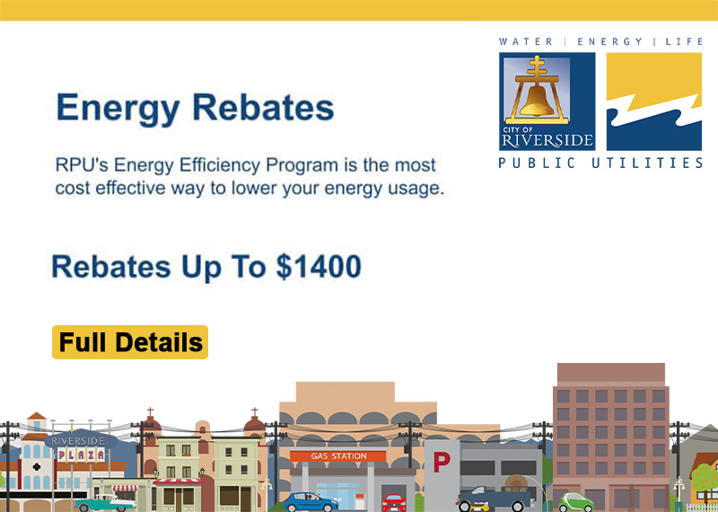 City of Riverside Energy Rebates and Incentives Programs for New Energy Efficient AC HVAC Installations